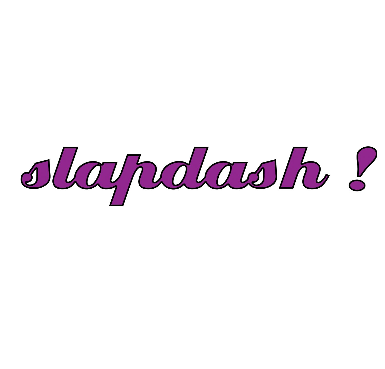slapdash !
